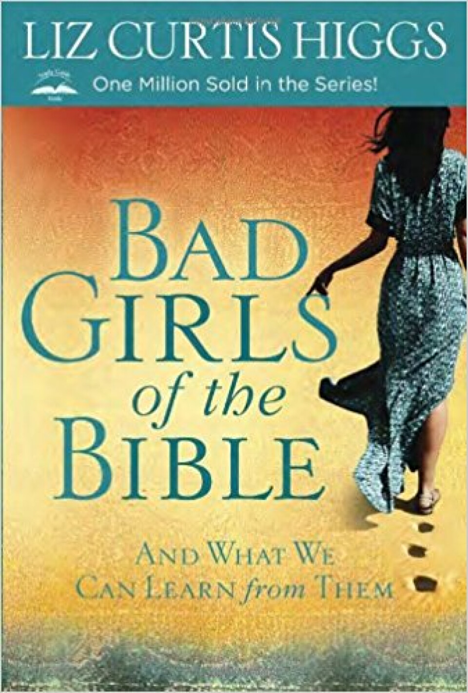 Bad Girls of the Bible Small Group