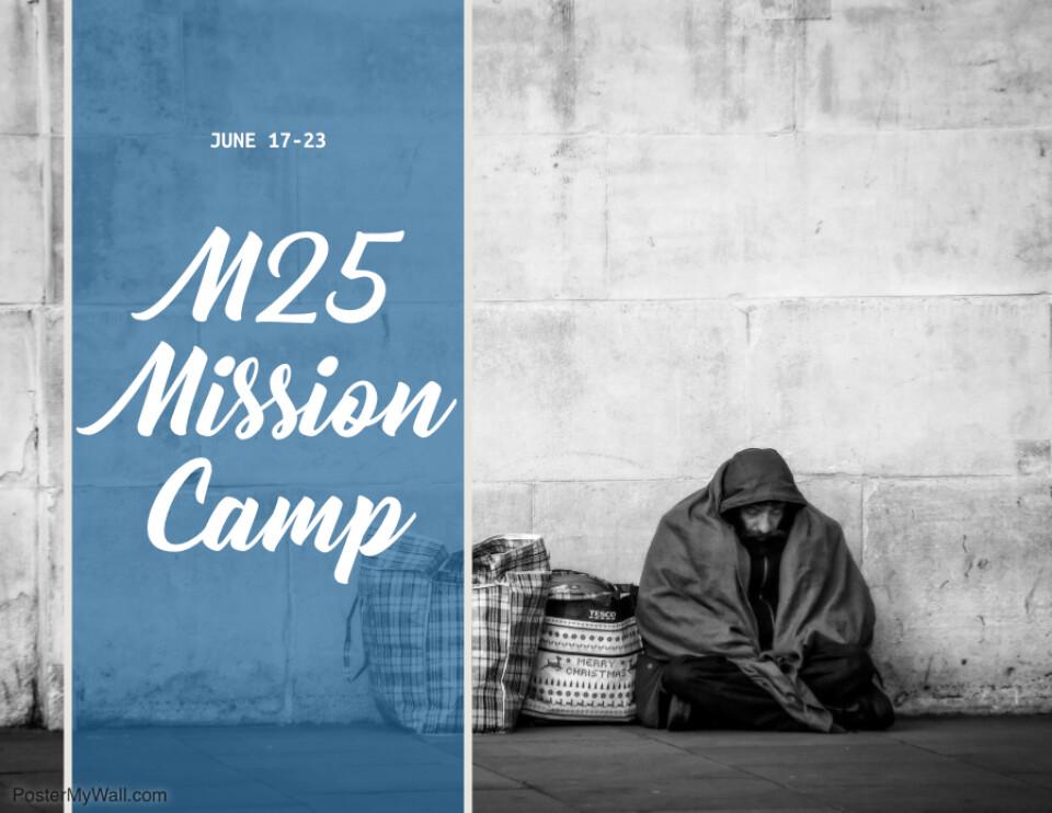 M25 Mission Camp