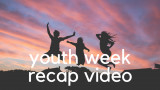 2018 Youth Week Recap