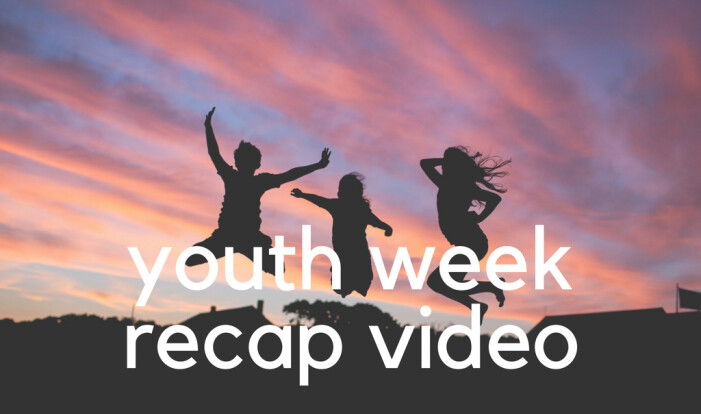 Youth Week Recap